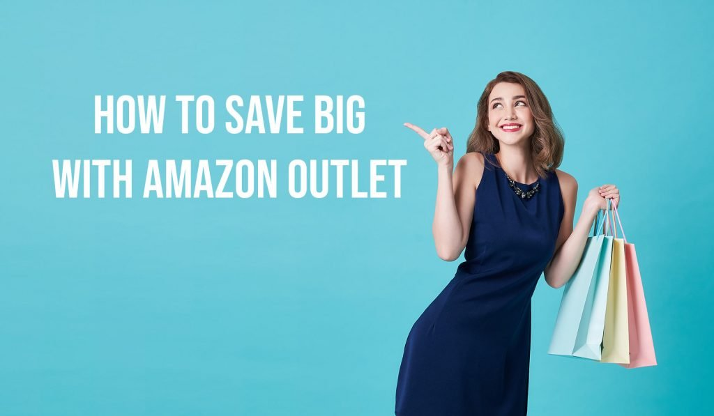 How to Save Big with Amazon Outlet